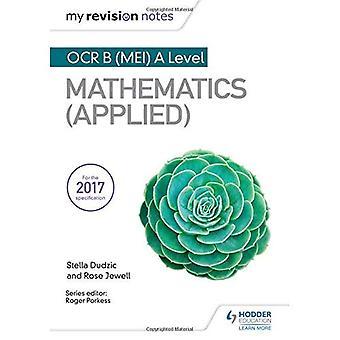 Notatene revisjon: OCR-B (MEI) et nivå matematikk (brukt)
