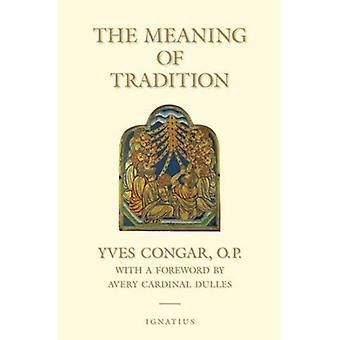 Innebörden av Tradition