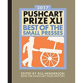 The Pushcart Prize XLI: Best of the Small Presses 2017 Edition