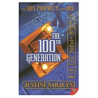 The 100th Generation (Ibis Prophecy)