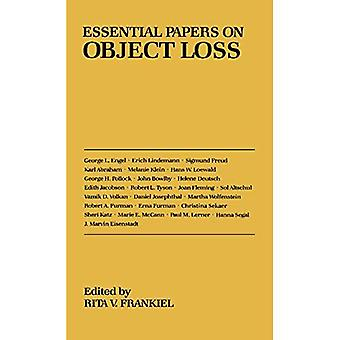 Essential Papers on Object Loss (Essential Papers in Psychoanalysis)