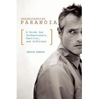 Paranoia: A Guide for the Caretaker, de paranoïde en het slachtoffer