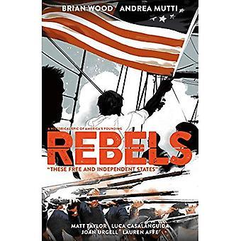 Rebellen: Deze vrije en onafhankelijke staten