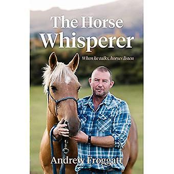 Horse Whisperer: Når han snakker, hester lytte