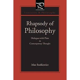 Rhapsody of filosofi dialoger med Platon i samtida tanke av Statkiewicz & Max