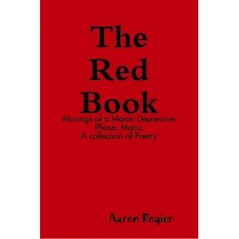 The Red Book by Rogier & Aaron