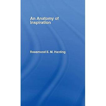 An Anatomy of Inspiration by Harding & Rosamond E.M.