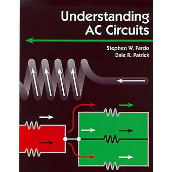 Understanding AC Circuits by Fardo & Stephen