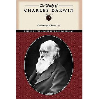 The Works of Charles Darwin Volume 15 by Darwin & Charles