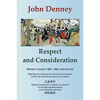 Respect and Consideration by Denney & John