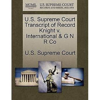 US Supreme Court Transkript der Datensatz Ritter v. International G N R Co US Supreme Court