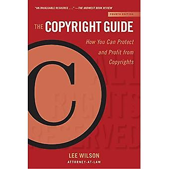 The Copyright Guide: How You Can Protect and Profit� from Copyrights (Fourth Edition) (Allworth Intellectual Property Made Easy)