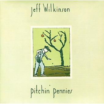 Jeff Wilkinson - Pitchin' Pennies [CD] USA import