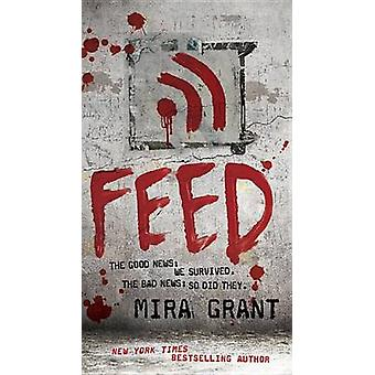 Feed by Mira Grant - 9780316081054 Book
