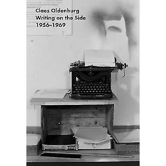 Claes Oldenburg - Selected Writings 1956-1969 - Writing on the Side 195