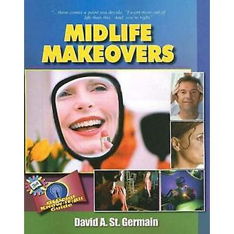 Midlife Makeovers - Fell's Official Know-it-all Guide by David St. Ger