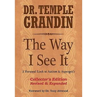 The Way I See it - A Personal Look at Autism & Asperger's (Collector's
