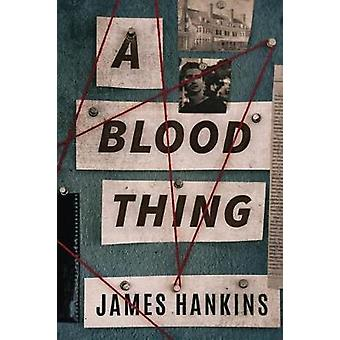 A Blood Thing by A Blood Thing - 9781503900363 Book