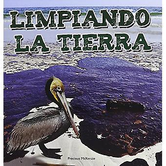 Limpiando la Tierra by Precious McKenzie - 9781627172400 Book