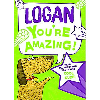 Logan You'Re Amazing - 9781785538018 Book