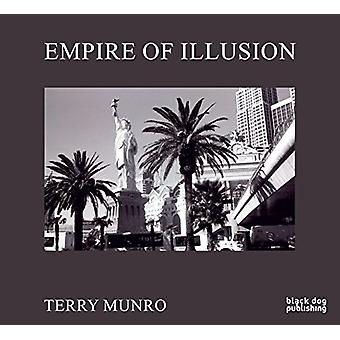 Empire of Illusion - Terry Munro by Bill Jeffries - 9781911164814 Book