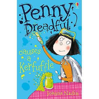 Penny Dreadful Causes a Kerfuffle by Joanna Nadin - Jessica Mikhail -