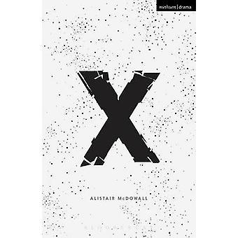 X da Alistair McDowall