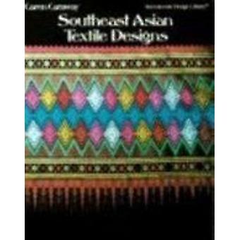 Southeast Asian Textile Designs by Caren Caraway - 9780880450348 Book
