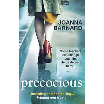 Precocious by Joanna Barnard - 9781785030307 Book