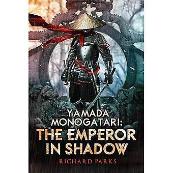 Yamada Monogatari: The Emperor in Shadow