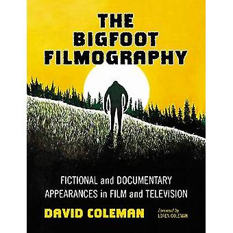 The Bigfoot Filmography - Fictional and Documentary Appearances in Fil