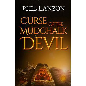 Curse of The Mudchalk Devil by Lanzon & Phil