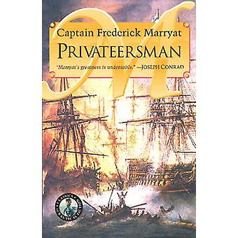 The Privateersman by Frederick Capt. Marryat