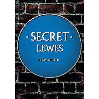 Secret Lewes by Terry Philpot