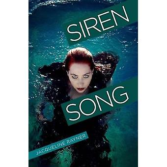 Siren Song by Jacqueline Rayner - 9781788372077 Book