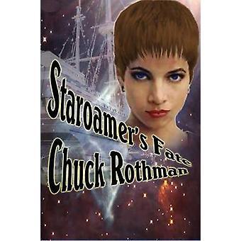 Staroamers Fate by Rothman & Chuck