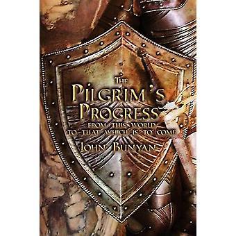 The Pilgrims Progress Both Parts and with Original Illustrations by Bunyan & John