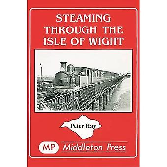 Steaming Through the Isle of Wight: A Tour of All the Lines