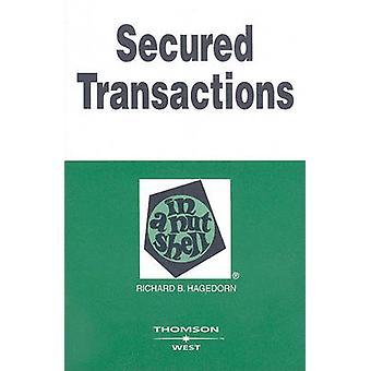 Secured Transactions in a Nutshell (5e édition révisée) par Richard H