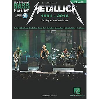 BASS GUITAR PLAY-ALONG VOLUME 48 METALLICA 1991-2016 BGTR BOOK/AUDIO