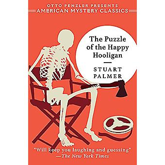 The Puzzle of the Happy Hooligan by Stuart Palmer - 9781613161043 Book