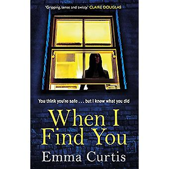 When I Find You by Emma Curtis - 9781784164003 Livro