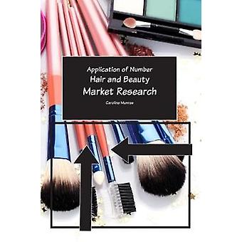 Hair and Beauty - Market Research by Caroline Munroe - 9781842854297 B