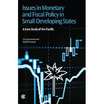 Issues in Monetary and Fiscal Policy in Small Developing States - A Ca