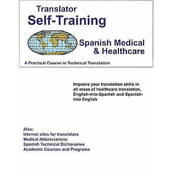 Translator Self-Training Program - Spanish Medical and Healthcare - A
