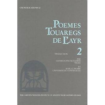 Poems Touaregs de L'Ayr - v. 2 by Karl G. Prasse - Mohamed Ghabdouane