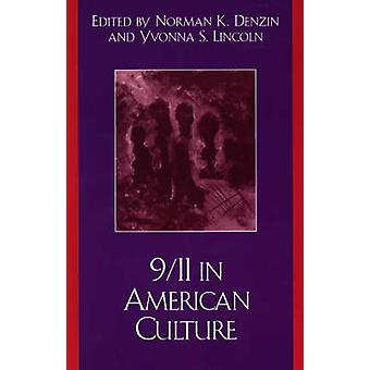 9/11 in American Culture by Norman K. Denzin - Yvonna S. Lincoln - 97