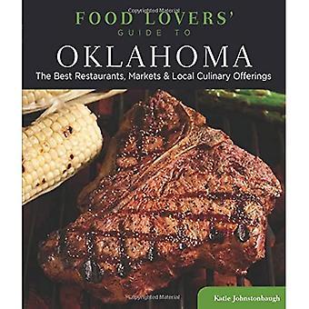 Przewodnik kochanków żywności Oklahoma: najlepsze restauracje, rynki & lokalnych ofert kulinarnych