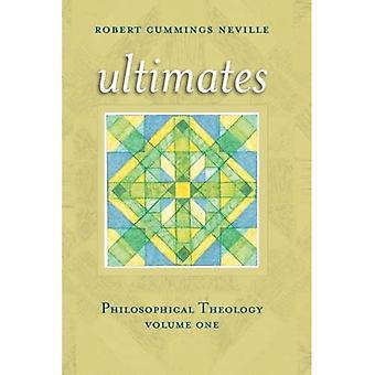 Ultimates: Philosophical Theology, Volume One