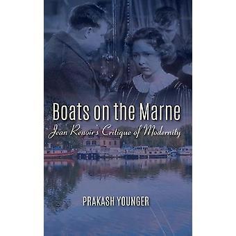 Boats on the Marne - Jean Renoir's Critique of Modernity by Prakash Yo